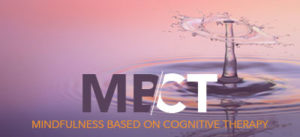 MBCT - Mindfulness based on cognitive therapy